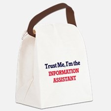 Trust me, I'm the Information Ass Canvas Lunch Bag