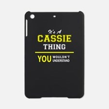 CASSIE thing, you wouldn't understa iPad Mini Case