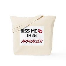 Kiss Me I'm a APPRAISER Tote Bag