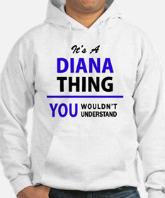 It's DIANA thing, you wouldn't u Jumper Hoody