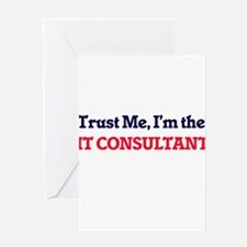 Trust me, I'm the It Consultant Greeting Cards