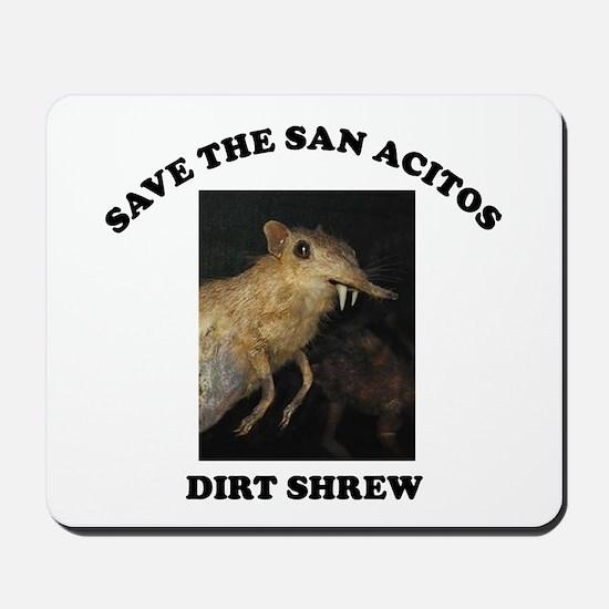 Save the Dirt Shrew Mousepad