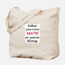love math or Tote Bag