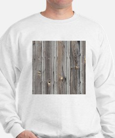 signed by the weather as old wood backg Sweatshirt