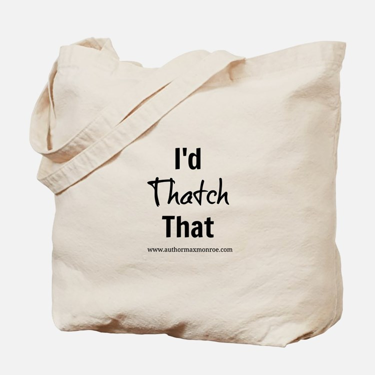 Thatch That Tote Bag