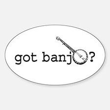 Got Banjo? Oval Decal