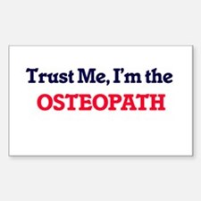 Trust me, I'm the Osteopath Decal
