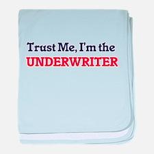 Trust me, I'm the Underwriter baby blanket