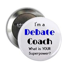 "debate coach 2.25"" Button"