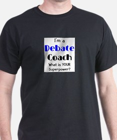 debate coach T-Shirt