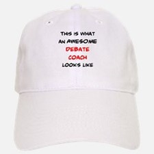 awesome debate coach Baseball Baseball Cap