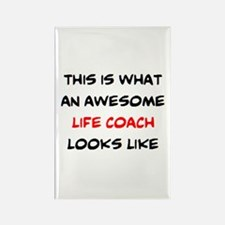 awesome life coach Rectangle Magnet