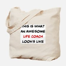 awesome life coach Tote Bag