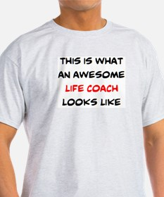 awesome life coach T-Shirt