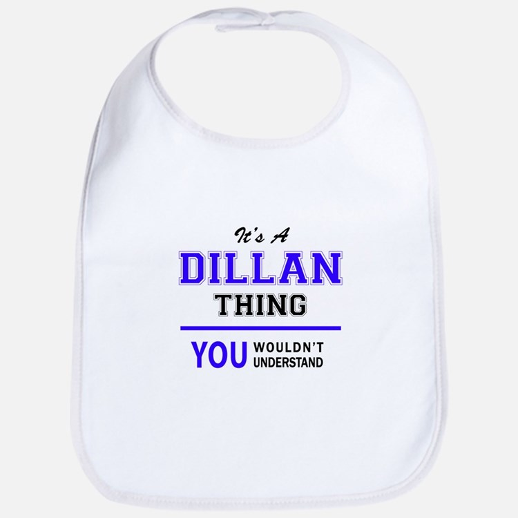 It's DILLAN thing, you wouldn't understand Bib