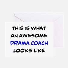 awesome drama coach Greeting Card