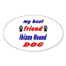 My Best Friend Ibizan Hound Dog Decal