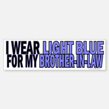 I Wear Light Blue For My Brother-In-Law 5 Bumper Bumper Sticker