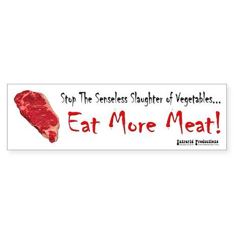 Eat More Meat Bumper Sticker
