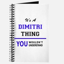 It's DIMITRI thing, you wouldn't understan Journal