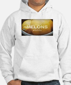 If life gives you MELONS you may Hoodie