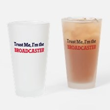 Trust me, I'm the Broadcaster Drinking Glass