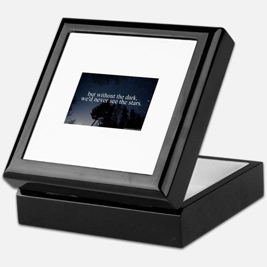 but without the dark, we'd never see Keepsake Box