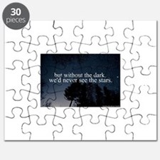 but without the dark, we'd never see the st Puzzle