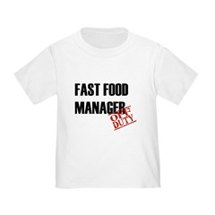 Off Duty Fast Food Manager Toddler T-Shirt