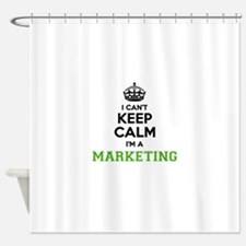 Marketing I cant keeep calm Shower Curtain