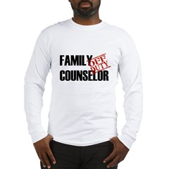 Off Duty Family Counselor Long Sleeve T-Shirt