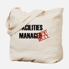 Off Duty Facilities Manager Tote Bag