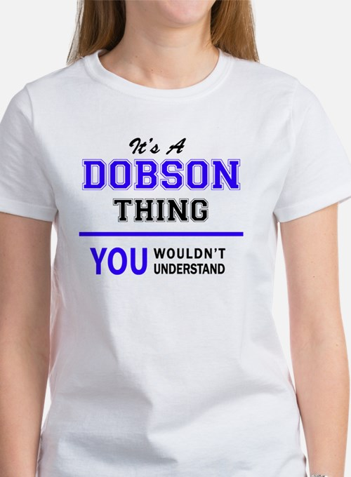 It's DOBSON thing, you wouldn't understand T-Shirt