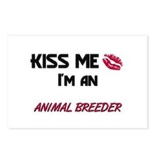 Kiss Me I'm a ANIMAL BREEDER Postcards (Package of