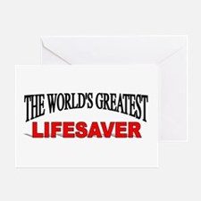 """""""The World's Greatest Lifesaver"""" Greeting Card"""