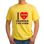 I Love Somebody On YouTube Yellow T-Shirt