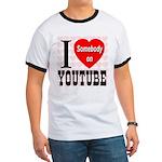 I Love Somebody On YouTube Ringer T