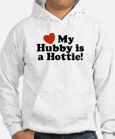 My Hubby is a Hottie Hoodie