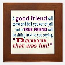True Friend - Framed Tile