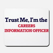 Trust me, I'm the Careers Information Of Mousepad