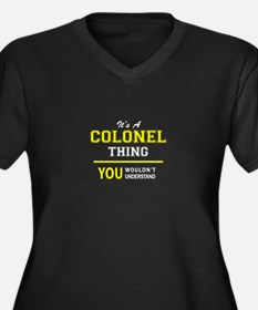 COLONEL thing, you wouldn't unde Plus Size T-Shirt