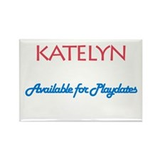 Katelyn - Available For Playd Rectangle Magnet (10