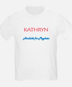 Kathryn - Available For Playd T-Shirt