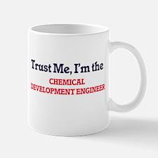 Trust me, I'm the Chemical Development Engine Mugs
