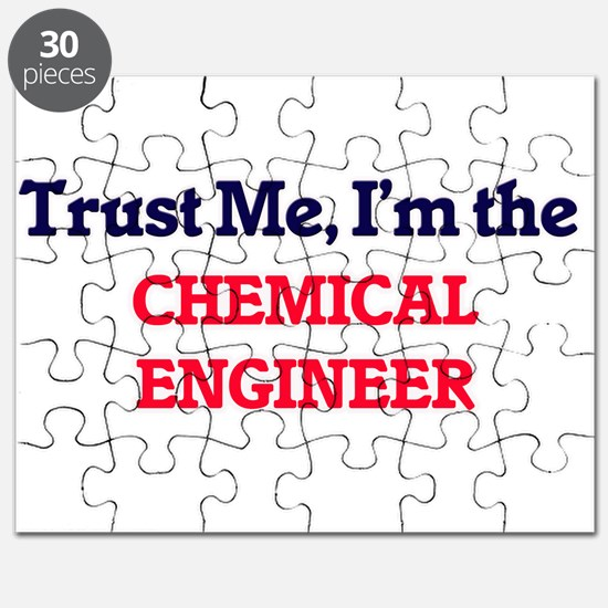Trust me, I'm the Chemical Engineer Puzzle