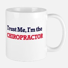 Trust me, I'm the Chiropractor Mugs