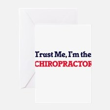 Trust me, I'm the Chiropractor Greeting Cards