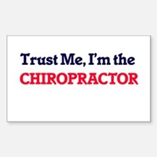 Trust me, I'm the Chiropractor Decal