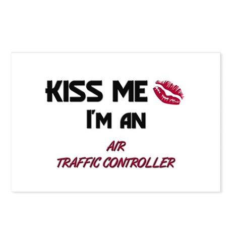 Kiss Me I'm a AIR TRAFFIC CONTROLLER Postcards (Pa