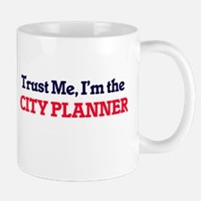 Trust me, I'm the City Planner Mugs
